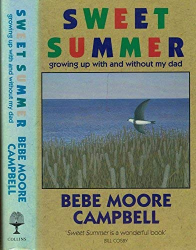 9780002156264: Sweet Summer: Growing Up with and without My Dad