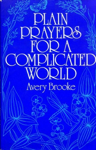 9780002156295: PLAIN PRAYERS FOR A COMPLICATED WORLD