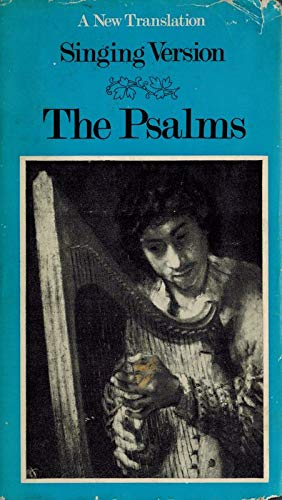 The Psalms: A New Translation From The: Unnamed