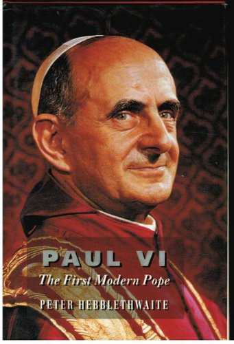 9780002156585: Paul VI: The First Modern Pope