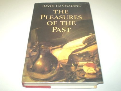 9780002156646: The Pleasures of the Past
