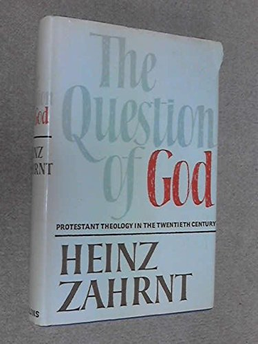 Question of God: Heinz Zahrnt