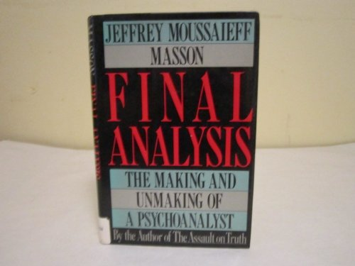 9780002157186: Final Analysis: Making and Unmaking of a Psychoanalyst