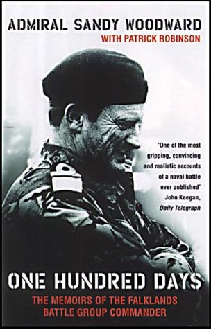 9780002157230: One Hundred Days: The Memoirs of the Falklands Battle Group Commander