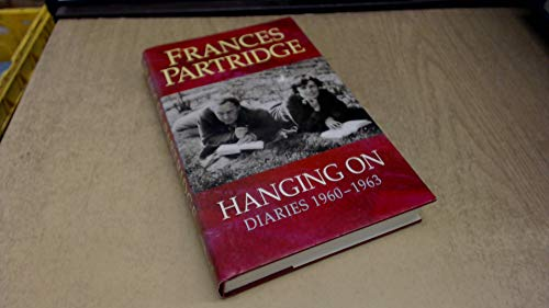 9780002157353: Hanging On: Diaries 1960-1963