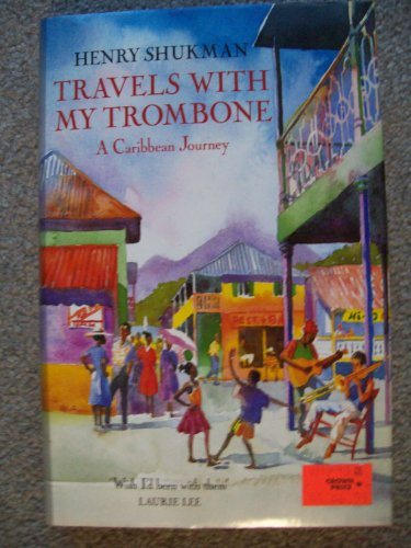 9780002157407: Travels with My Trombone: A Caribbean Journey