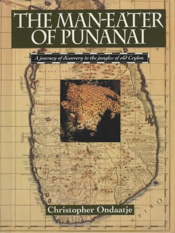 9780002157476: The Man-Eater of Punanai: A Journey of Discovery to the Jungles of Old Ceylon