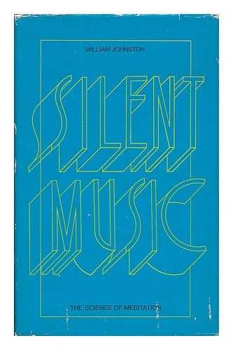 9780002157735: Silent music: The science of meditation