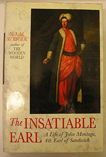 9780002157841: The Insatiable Earl: A Life of John Montagu