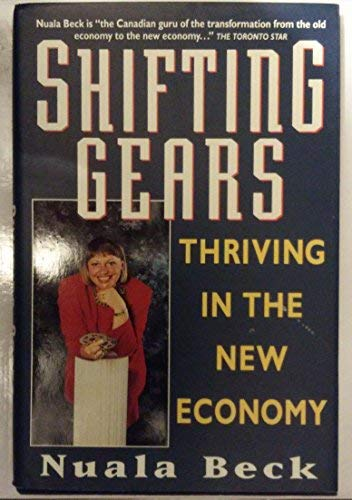 9780002157858: Shifting Gears: Thriving in the New Economy