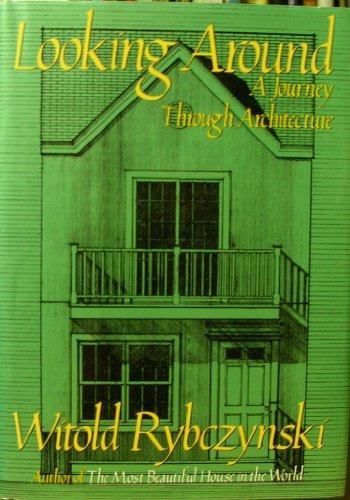 9780002157933: Looking Around : A Journey Through Architecture (A Saturday Night Book Ser.)