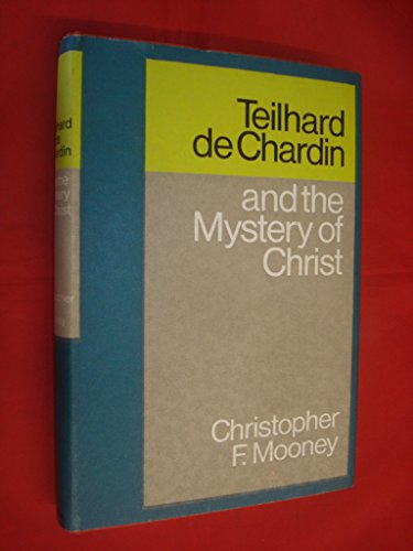 9780002158015: TEILHARD DE CHARDIN AND THE MYSTERY OF CHRIST
