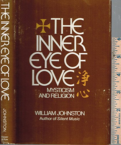9780002158237: The inner eye of love: Mysticism and religion