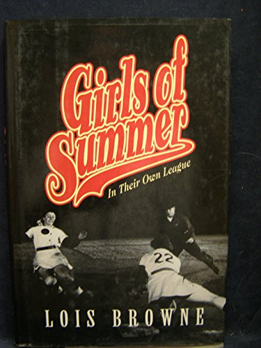 9780002158381: Girls of Summer: In Their Own League