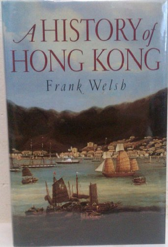 9780002158527: A History of Hong Kong