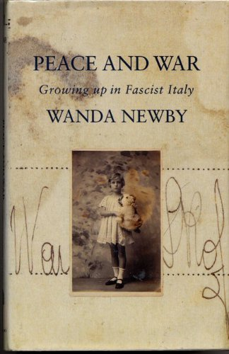 9780002158534: Peace and War: Growing Up in Fascist Italy