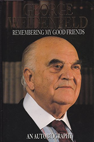 9780002158565: Remembering My Good Friends: An Autobiography