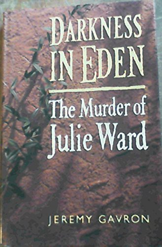 9780002158596: Darkness in Eden: Murder of Julie Ward