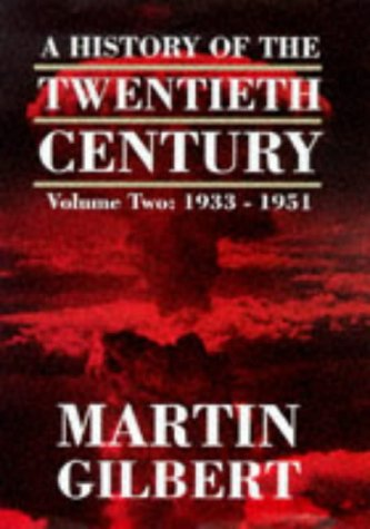 9780002158688: A History of the Twentieth Century Vol. 2: 1933 - 1951