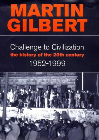 9780002158695: Challenge to Civilisation. A History of the 20th Century: 1952-1999