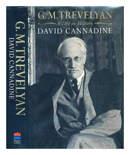 9780002158725: G. M. Trevelyan. A Life In History