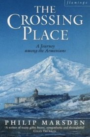 9780002158787: The Crossing Place: Journey Among the Armenians