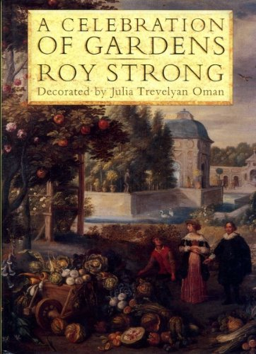 Celebration of Gardens: Strong, Roy