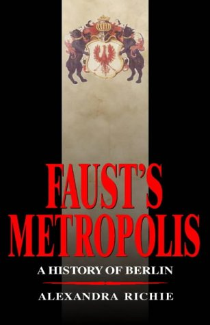 9780002158961: Faust's Metropolis: A  History of Berlin