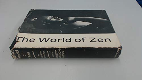 9780002159043: The World of Zen: An East-West Anthology
