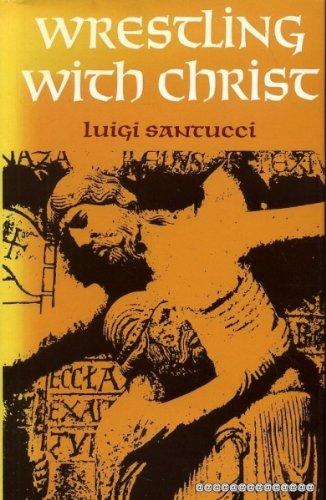 Wrestling with Christ: Santucci, Luigi