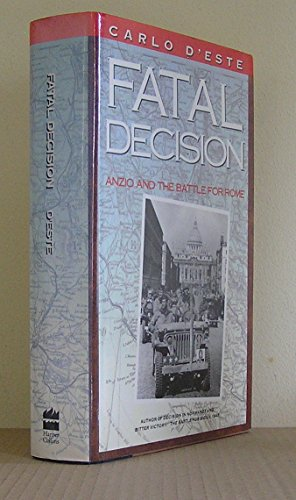 9780002159265: Fatal Decision: Anzio and the Battle for Rome