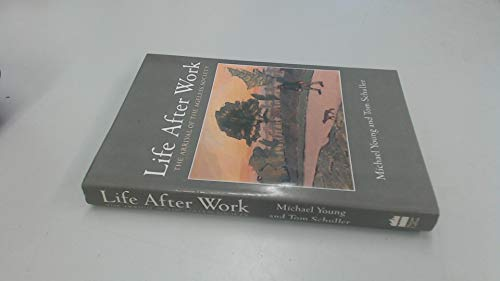 9780002159296: Life After Work: The Arrival of the Ageless Society