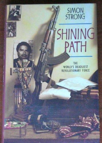 9780002159302: Shining Path: World's Deadliest Revolutionary Force
