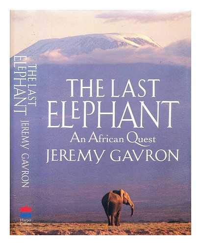 9780002159333: The Last Elephant: African Quest