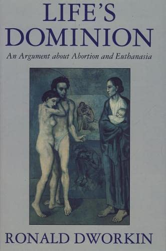 9780002159340: Life's Dominion: An Argument about Abortion and Euthanasia