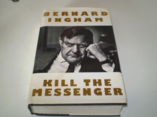 9780002159449: Kill the Messenger