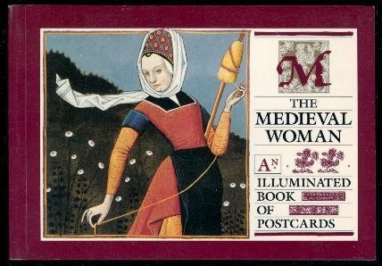 9780002159500: The Medieval Woman: an Illustrated Book of Postcards