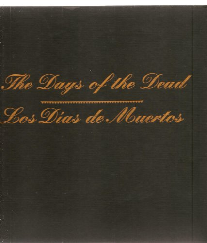9780002159623: The days of the dead: Mexico's Festival of Communion with the Departed