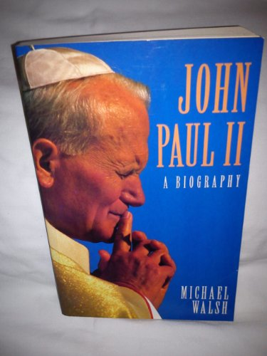 9780002159937: John Paul II: A Biography