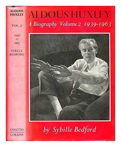 9780002160148: Aldous Huxley: The Turning Points, 1939-63 v. 2