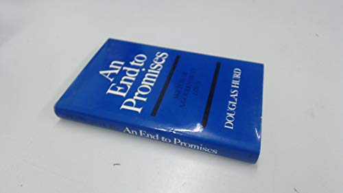 9780002160315: An End to Promises: Sketch of a Government 1970-74