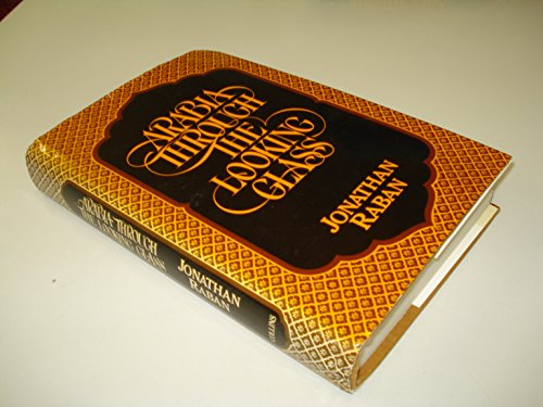 9780002160377: Arabia Through the Looking Glass