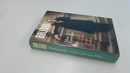 9780002160438: Balfour: A Life of Arthur James Balfour