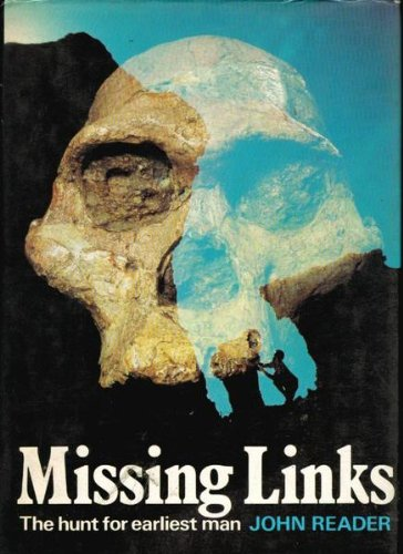 9780002160919: Missing Links: The Hunt for Earliest Man