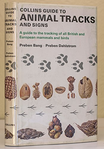 9780002161060: Collins Guide to Animal Tracks and Signs (British and European Mammals and Birds)