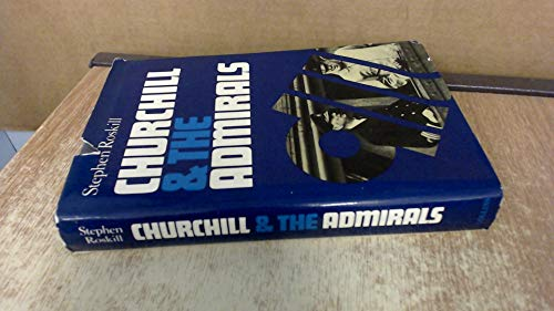 9780002161275: Churchill and the Admirals