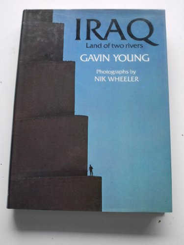 9780002161374: Iraq, Land of Two Rivers