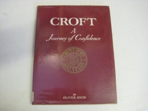9780002161398: Croft: A Journey of Confidence, 1678-1978