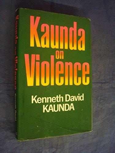 9780002161435: Kaunda on Violence