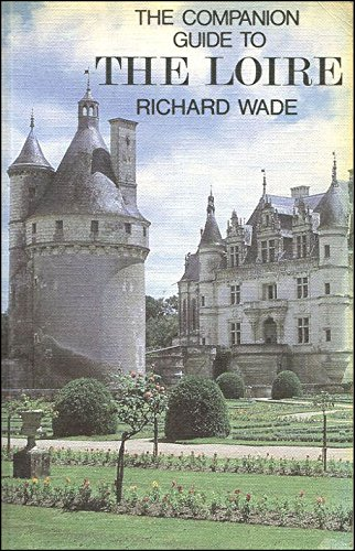 9780002161589: The Loire (Companion Guides)